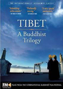 Тибет: Буддийская трилогия / Tibet: A Buddhist Trilogy