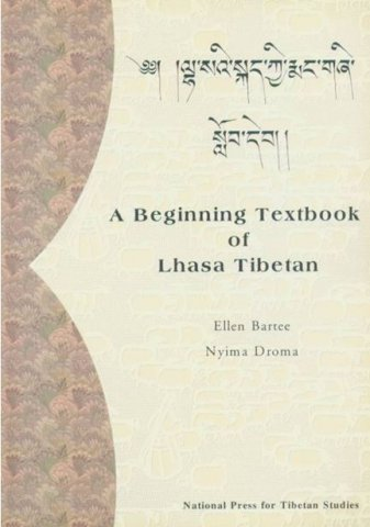 A beginning textbook of Lhasa Tibetan
